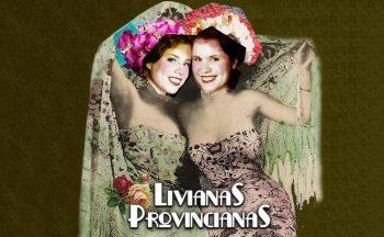 Es mi hombre – Livianas provincianas