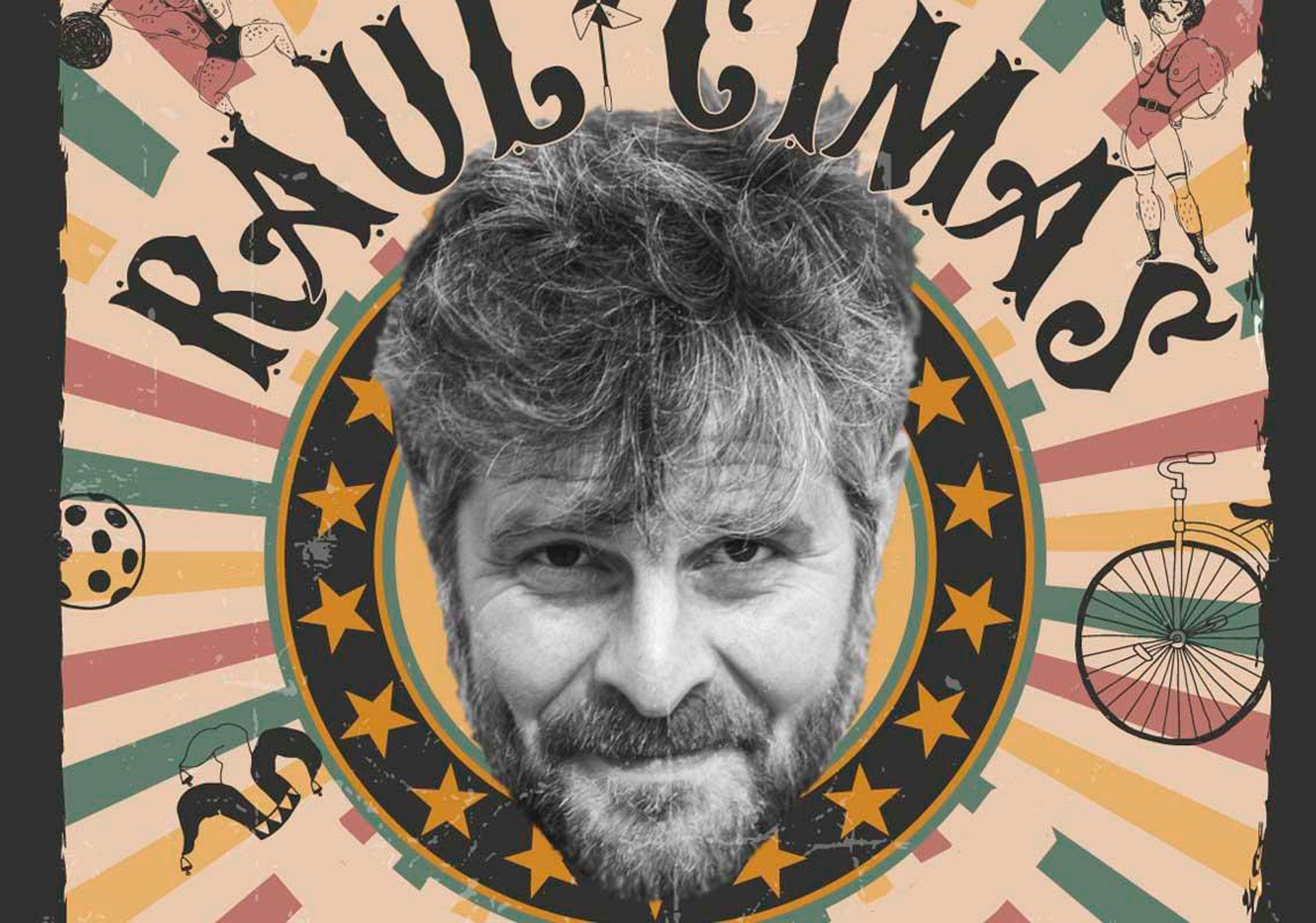 El lamentable circo de Raúl Cimas